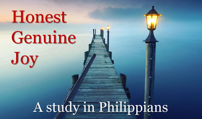 Honest, Genuine Joy: Philippians